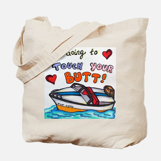 Touch Your Butt Nemo Tote Bag
