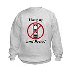 Hang Up and Drive Kids Sweatshirt