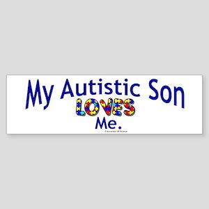 My Autistic Son Loves Me Bumper Sticker