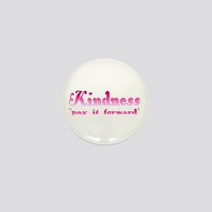 KINDNESS-pay it forward Mini Button