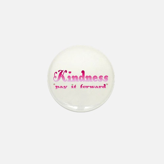 KINDNESS-pay it forward Mini Button (10 pack)