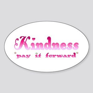 KINDNESS-pay it forward Oval Sticker