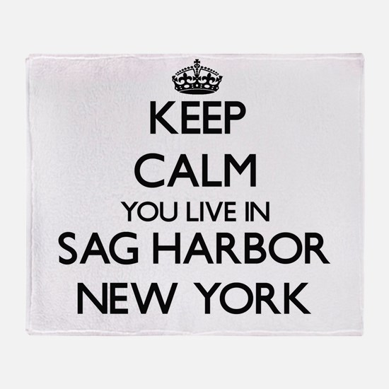 Keep calm you live in Sag Harbor New Throw Blanket