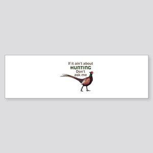 HUNTING Bumper Sticker