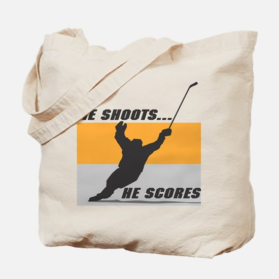 He Shoots...He Scores! Tote Bag