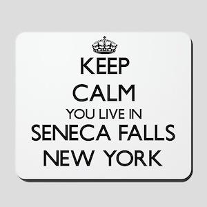 Keep calm you live in Seneca Falls New Y Mousepad