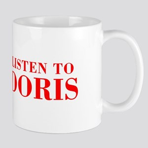 LISTEN TO DORIS-Bod red 300 Mugs