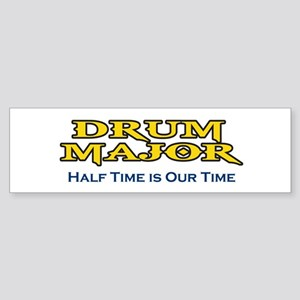 HALF TIME IS OUR TIME Bumper Sticker