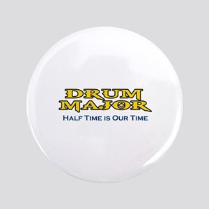 """HALF TIME IS OUR TIME 3.5"""" Button"""