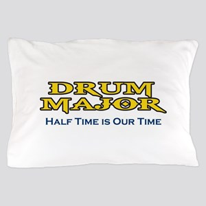 HALF TIME IS OUR TIME Pillow Case