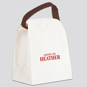 LISTEN TO HEATHER-Bod red 300 Canvas Lunch Bag