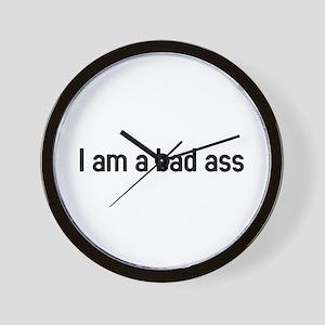 I am a bad ass Wall Clock