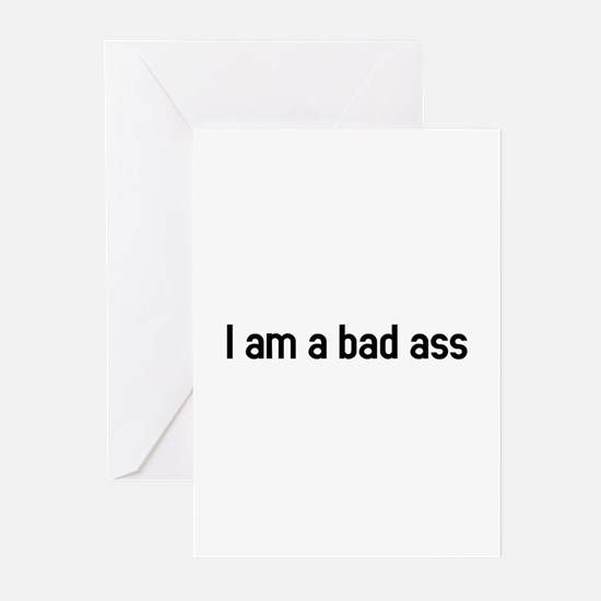 I am a bad ass Greeting Cards (Pk of 10)