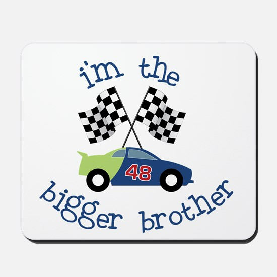 bigger brother race Mousepad