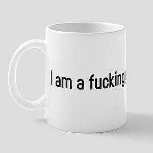 I am a fucking genius Mug