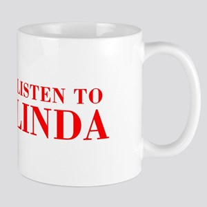LISTEN TO LINDA-Bod red 300 Mugs