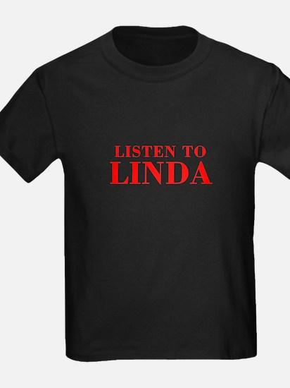 LISTEN TO LINDA-Bod red 300 T-Shirt