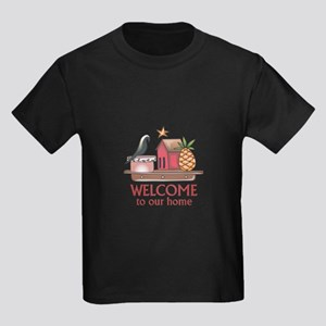 WELCOME TO OUR HOME T-Shirt