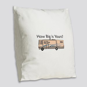 How Big Is Yours? Burlap Throw Pillow