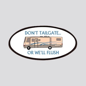 Don't Tailgate... Patch