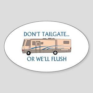 Don't Tailgate... Sticker