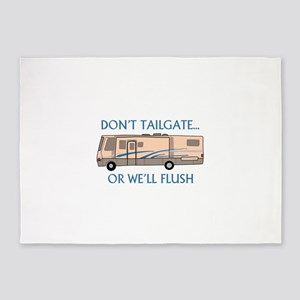 Don't Tailgate... 5'x7'Area Rug