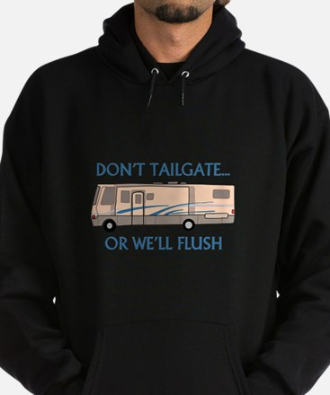 Don't Tailgate... Hoodie