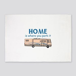 Home Is Where You Park It! 5'x7'Area Rug