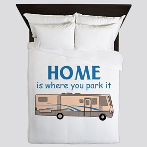 Home Is Where You Park It! Queen Duvet