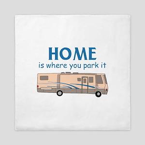 Home Is Where You Park It! Queen Duvet