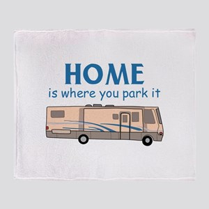 Home Is Where You Park It! Throw Blanket