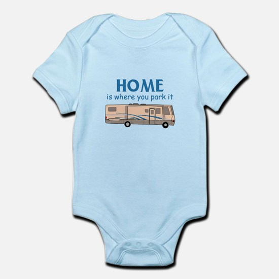 Home Is Where You Park It! Body Suit