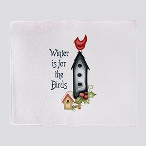 WINTER IS FOR THE BIRDS Throw Blanket