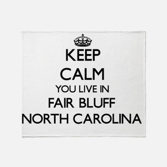 Keep calm you live in Fair Bluff Nor Throw Blanket