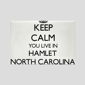 Keep calm you live in Hamlet North Carolin Magnets