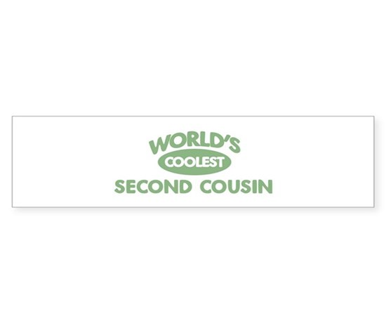 Coolest second cousin bumper bumper bumper sticker