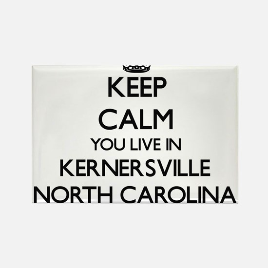 Keep calm you live in Kernersville North C Magnets