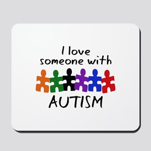I LOVE SOMEONE WITH AUTISM Mousepad