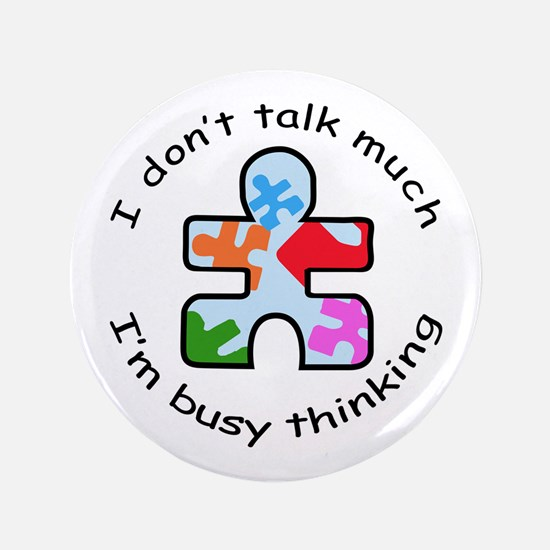 "BUSY THINKING 3.5"" Button"