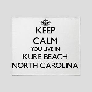 Keep calm you live in Kure Beach Nor Throw Blanket