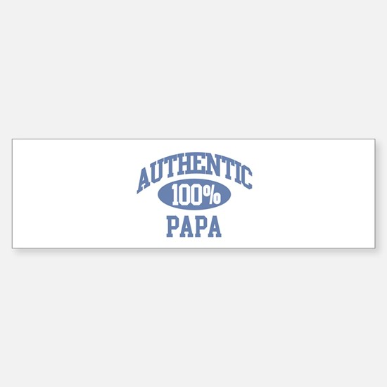 Authentic Papa Bumper Bumper Bumper Sticker