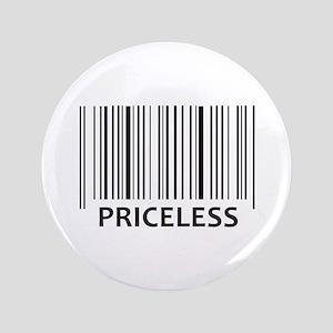 """PRICELESS BAR CODE 3.5"""" Button"""