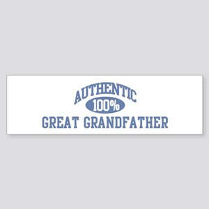 Authentic Great Grandfather Bumper Sticker