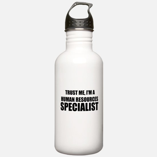Trust Me, I'm A Human Resources Specialist Water B