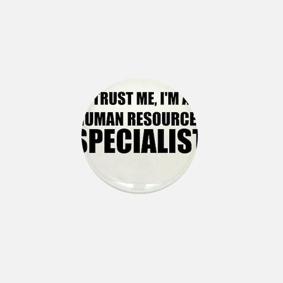 Trust Me, I'm A Human Resources Specialist Mini Bu