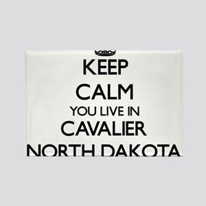 Keep calm you live in Cavalier North Dakot Magnets