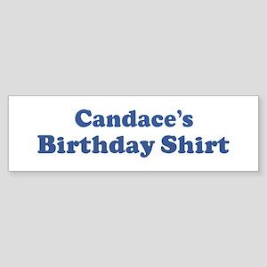 Candace birthday shirt Bumper Sticker