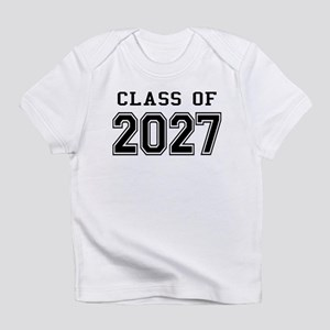 Class of 2027 Infant T-Shirt