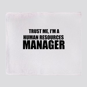 Trust Me, I'm A Human Resources Manager Throw Blan