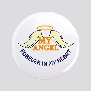 """FOREVER IN MY HEART 3.5"""" Button"""